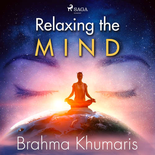 Audiobook Relaxing the Mind (EN) - Brahma Khumaris - Sister Jayanti