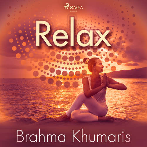 Audiobook Relax (EN) - Brahma Khumaris - Mike George
