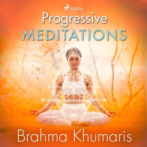 Audiobook Progressive Meditations (EN) - Brahma Khumaris - Brahma Khumaris