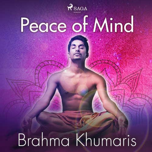 Audiobook Peace of Mind (EN) - Brahma Khumaris - Brahma Khumaris
