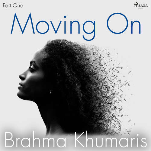 Audiobook Moving On – Part One (EN) - Brahma Khumaris - Brahma Khumaris