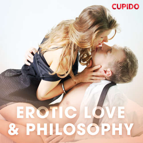 Audiobook Erotic Love & Philosophy (EN) - Cupido And Others - Scarlett Foxx