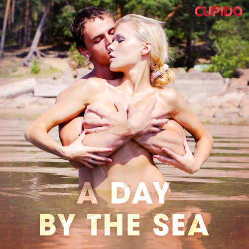 Audiobook A Day by the Sea (EN) - Cupido And Others - Scarlett Foxx