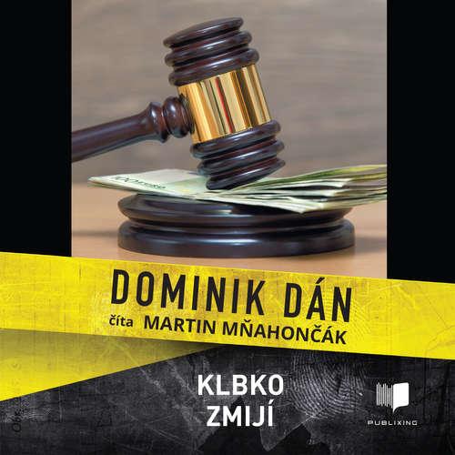 Audiokniha Klbko zmijí - Dominik Dán - Martin Mňahončák