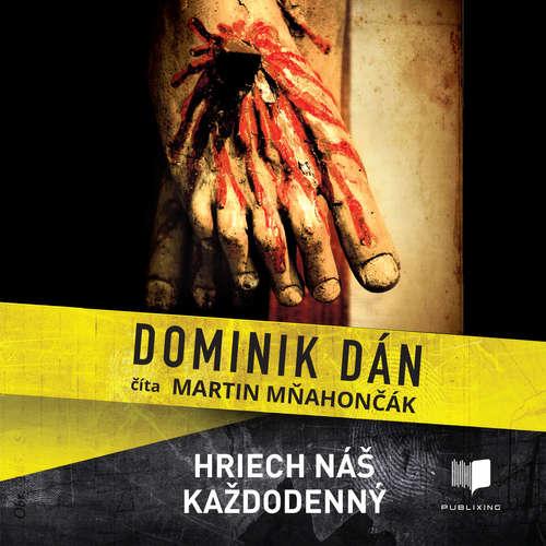 Audiokniha Hriech náš každodenný - Dominik Dán - Martin Mňahončák