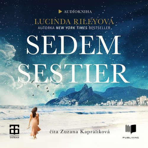 Audiokniha Sedem sestier - Lucinda Riley - Zuzana Kapráliková