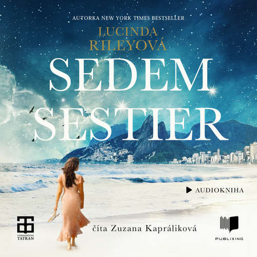 Audiokniha Sedem sestier - Lucinda Riley - Zuzana Jurigová Kapráliková