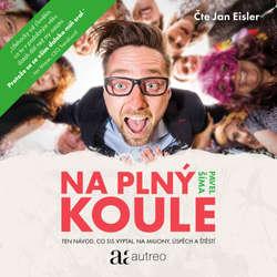 Audiokniha Na plný koule - Pavel Šíma - Jan Eisler