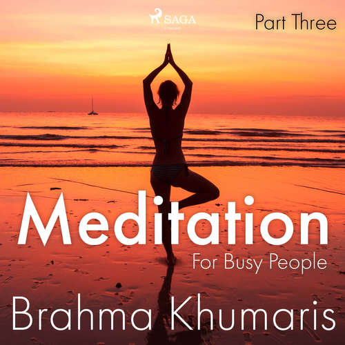 Audiobook Meditation For Busy People – Part Three (EN) - Brahma Khumaris - Brahma Khumaris