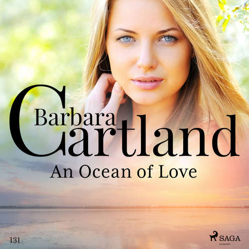Audiobook An Ocean of Love (Barbara Cartland's Pink Collection 131) (EN) - Barbara Cartland - Anthony Wren