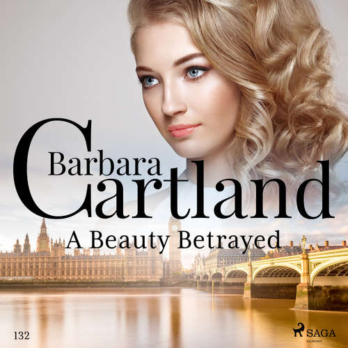 Audiobook A Beauty Betrayed (Barbara Cartland's Pink Collection 132) (EN) - Barbara Cartland - Anthony Wren