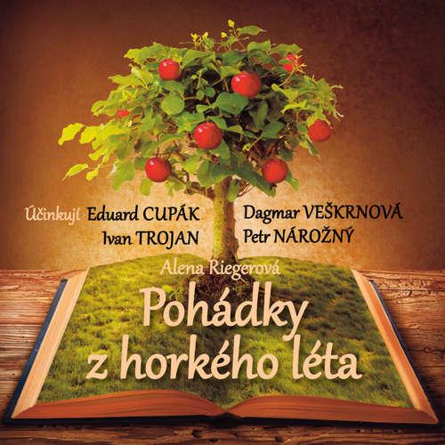 Audiokniha Pohádky z horkého léta - Alena Riegerová - Eduard Cupák