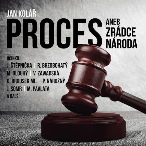 Audiokniha Proces aneb Zrádce národa - Jan Kolář - Josef Somr