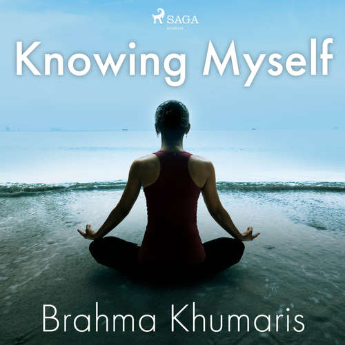 Audiobook Knowing Myself (EN) - Brahma Khumaris - Sister Jayanti