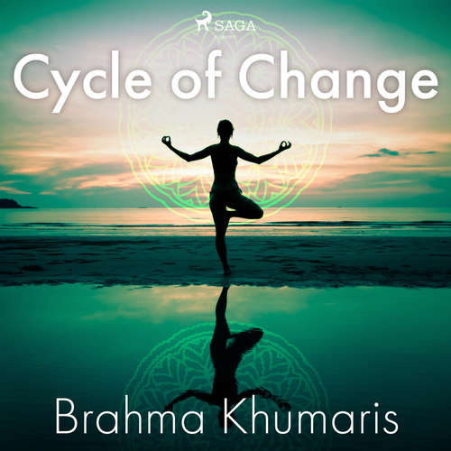 Audiobook Cycle of Change (EN) - Brahma Khumaris - Sister Jayanti