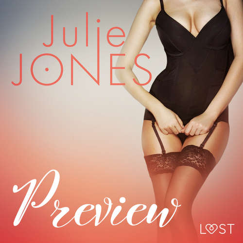 Audiobook Preview - erotic short story (EN) - Julie Jones - Scarlett Foxx