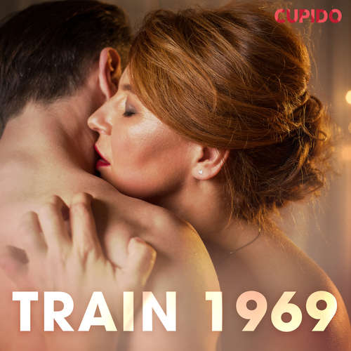 Audiobook Train 1969 (EN) - Cupido And Others - Savanna Scarlett