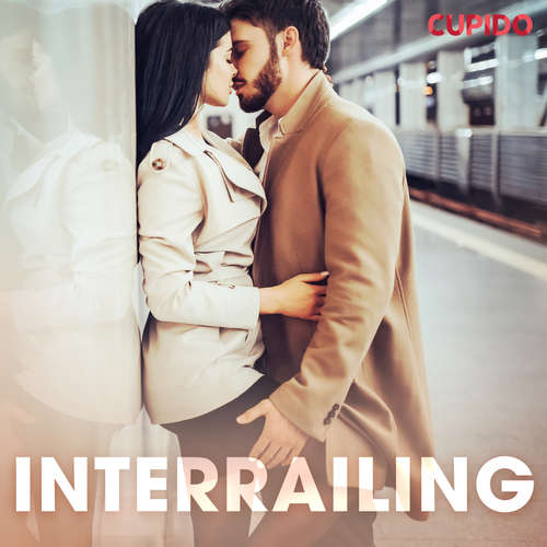 Audiobook Interrailing (EN) - Cupido And Others - Savanna Scarlett