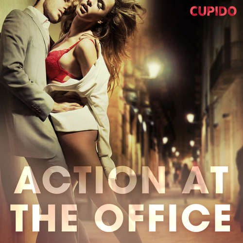 Audiobook Action at the Office (EN) - Cupido And Others - Savanna Scarlett