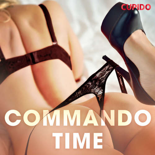 Audiobook Commando Time (EN) - Cupido And Others - Savanna Scarlett