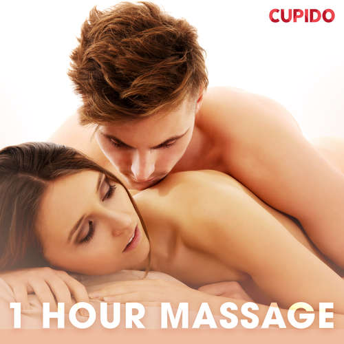Audiobook 1 Hour Massage (EN) - Cupido And Others - Savanna Scarlett