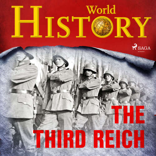 Audiobook The Third Reich (EN) - World History - Sam Devereaux