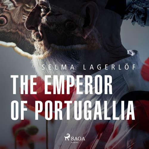 Audiobook The Emperor of Portugallia (EN) - Selma Lagerlöf - Lars Rolander