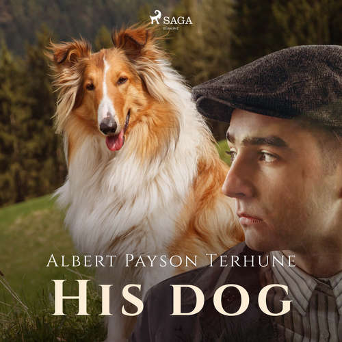 Audiobook His Dog (EN) - Albert Payson Terhune - Roger Melin