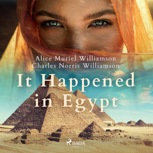 Audiobook It Happened in Egypt (EN) - Charles Norris Williamson - Sibella Denton