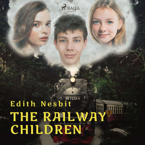 Audiobook The Railway Children (EN) - Edith Nesbit - Karen Savage
