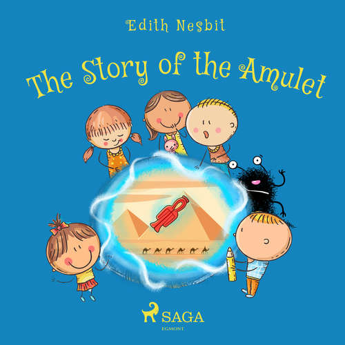 Audiobook The Story of the Amulet (EN) - Edith Nesbit - Helen Taylor