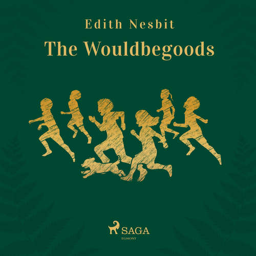 Audiobook The Wouldbegoods (EN) - Edith Nesbit - Hazel and Alan Chant