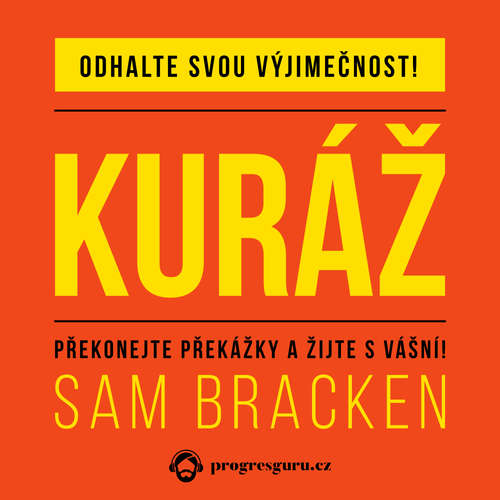 Audiokniha Kuráž - Sam Bracken - Pavel Nečas