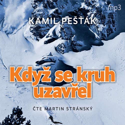 Audiokniha Když se kruh uzavřel - Kamil Pešťák - Martin Stránský