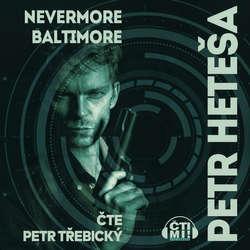 Audiokniha Nevermore Baltimore - Petr Heteša - Petr Třebický