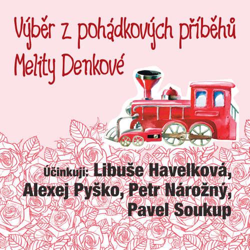 Audiokniha Výběr z pohádkových příběhů Melity Denkové - Melita Denková - Libuše Havelková