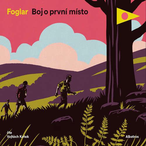 Audiokniha Boj o první místo - Jaroslav Foglar - Vojtěch Kotek