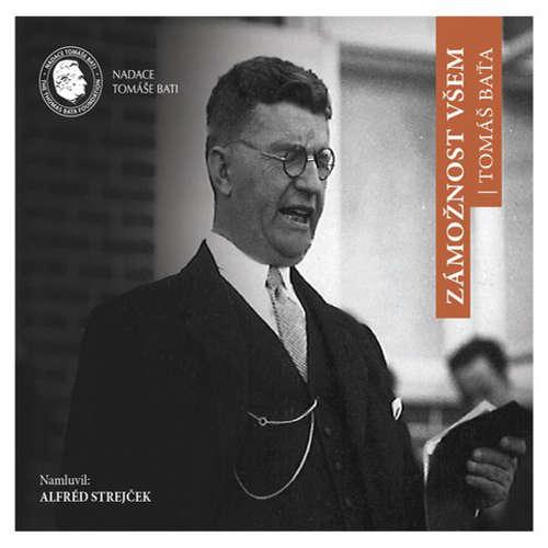 Audiokniha Zámožnost všem - Tomáš Baťa - Alfred Strejček
