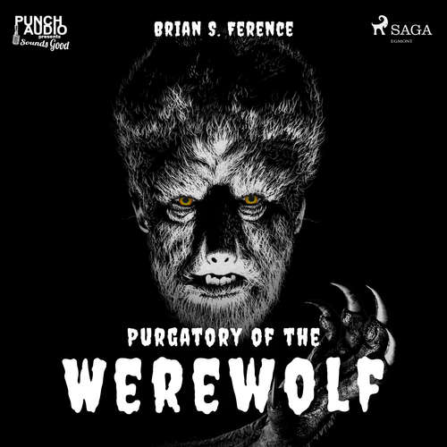Audiobook Purgatory of the Werewolf (EN) - Brian S. Ference - Alex Hyde-White