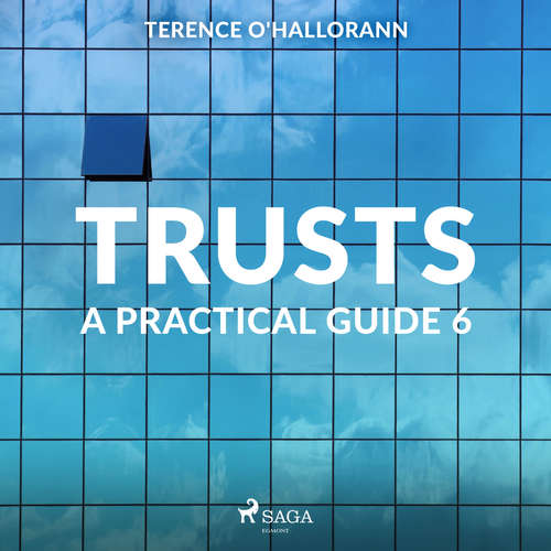 Audiobook Trusts – A Practical Guide 6 (EN) - Terence O'Hallorann - Terence O'Hallorann