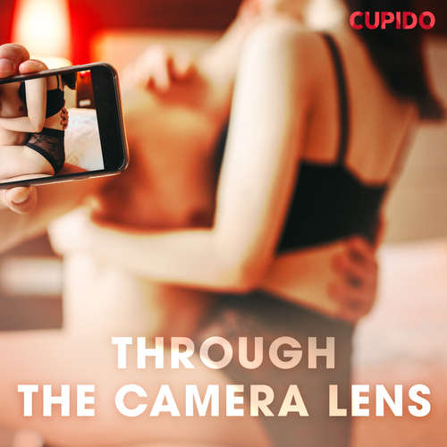 Audiobook Through the Camera Lens (EN) - Cupido And Others - Alessandra Anderson