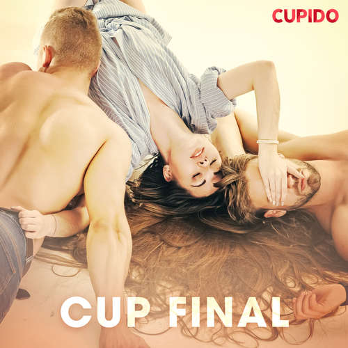 Audiobook Cup Final (EN) - Cupido And Others - Alessandra Anderson
