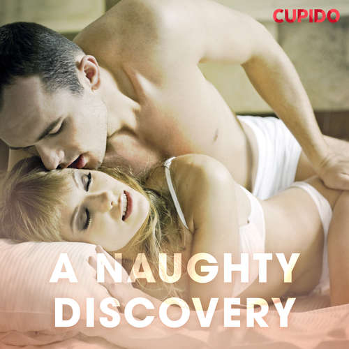 Audiobook A Naughty Discovery (EN) - Cupido And Others - Alessandra Anderson