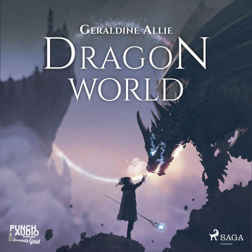 Audiobook Dragon World (EN) - Geraldine Allie - Paul Rogan