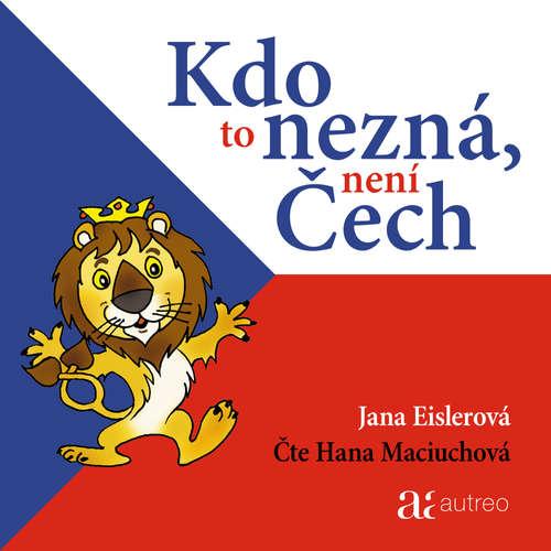 Audiokniha Kdo to nezná, není Čech - Jana Eislerová - Hana Maciuchová
