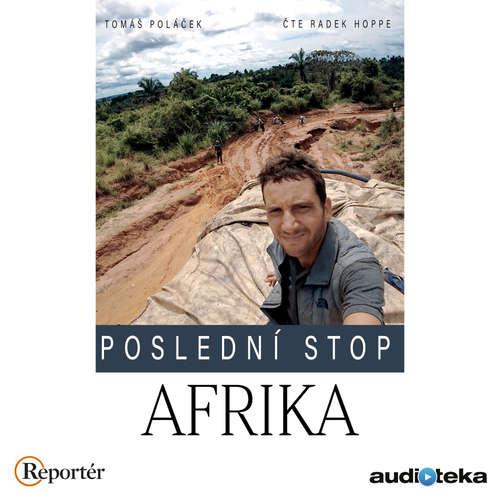 Audiokniha Poslední stop: Afrika - Tomáš Poláček - Radek Hoppe