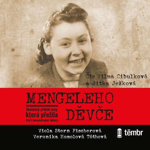 Audiokniha Mengeleho děvče - Viola Stern Fischerová - Jitka Ježková