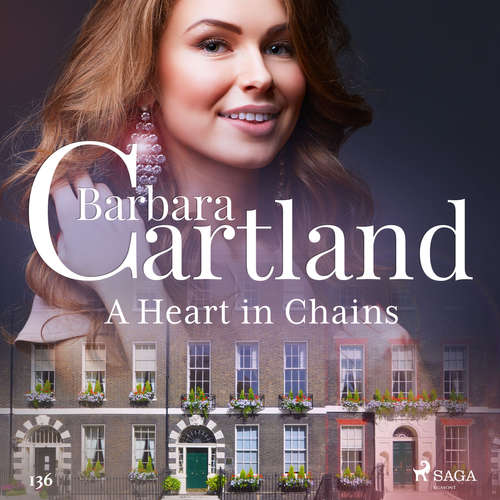 Audiobook A Heart in Chains (Barbara Cartland's Pink Collection 136) (EN) - Barbara Cartland - Anthony Wren