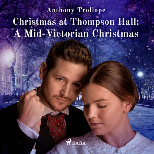 Audiobook Christmas at Thompson Hall: A Mid-Victorian Christmas Tale (EN) - Anthony Trollope - Arnold Banner