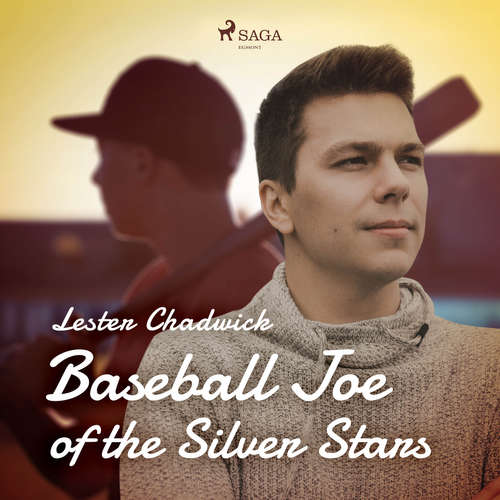 Audiobook Baseball Joe of the Silver Stars (EN) - Lester Chadwick - Donald Cummings